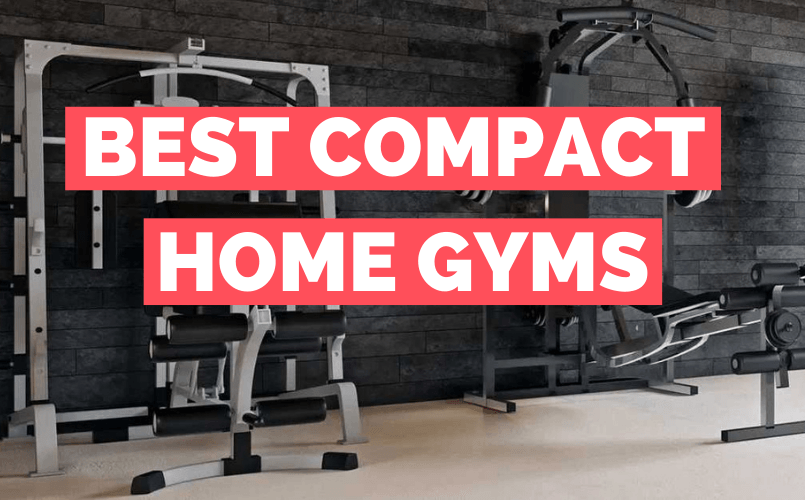 Best Compact Home Gym